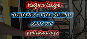 [Reportage] Rappel – Behind the Scene ASV TV